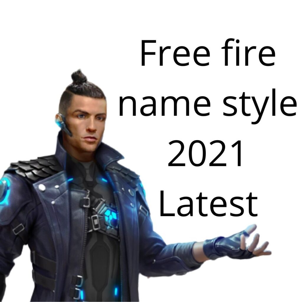 Free fire name style 2021 Latest