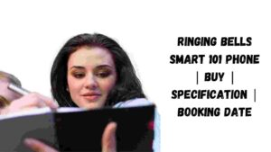 Ringing Bells Smart 101 Phone   Buy   Specification   Booking Date